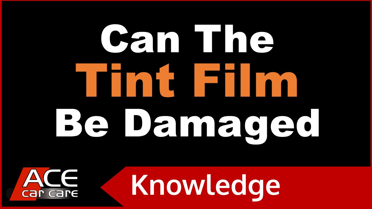Window Tints Knowledge Centre Video Can Tints Be Damaged