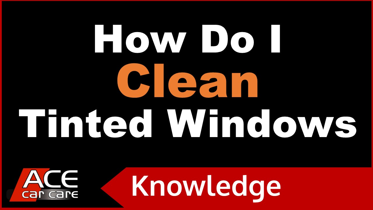 Car Tinting Knowledge Centre Video How To Clean Window Tints