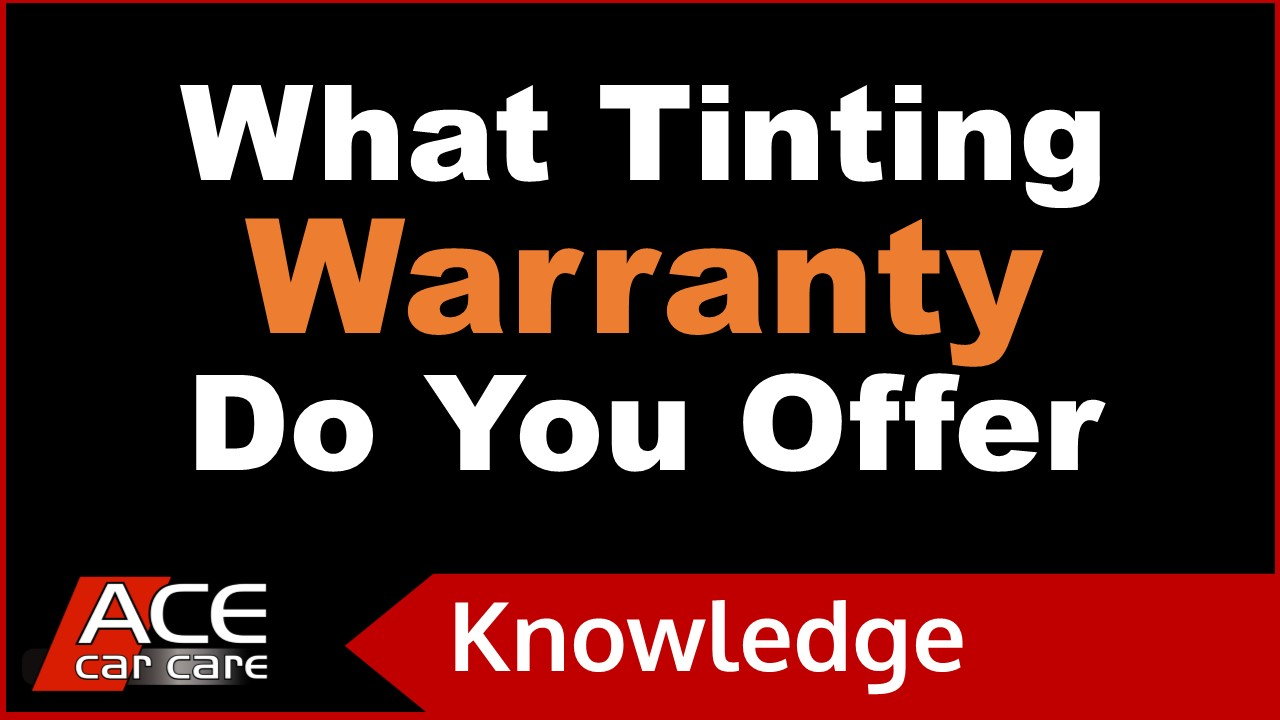 Window Tinting Knowledge Centre Video What Warranty On Tints