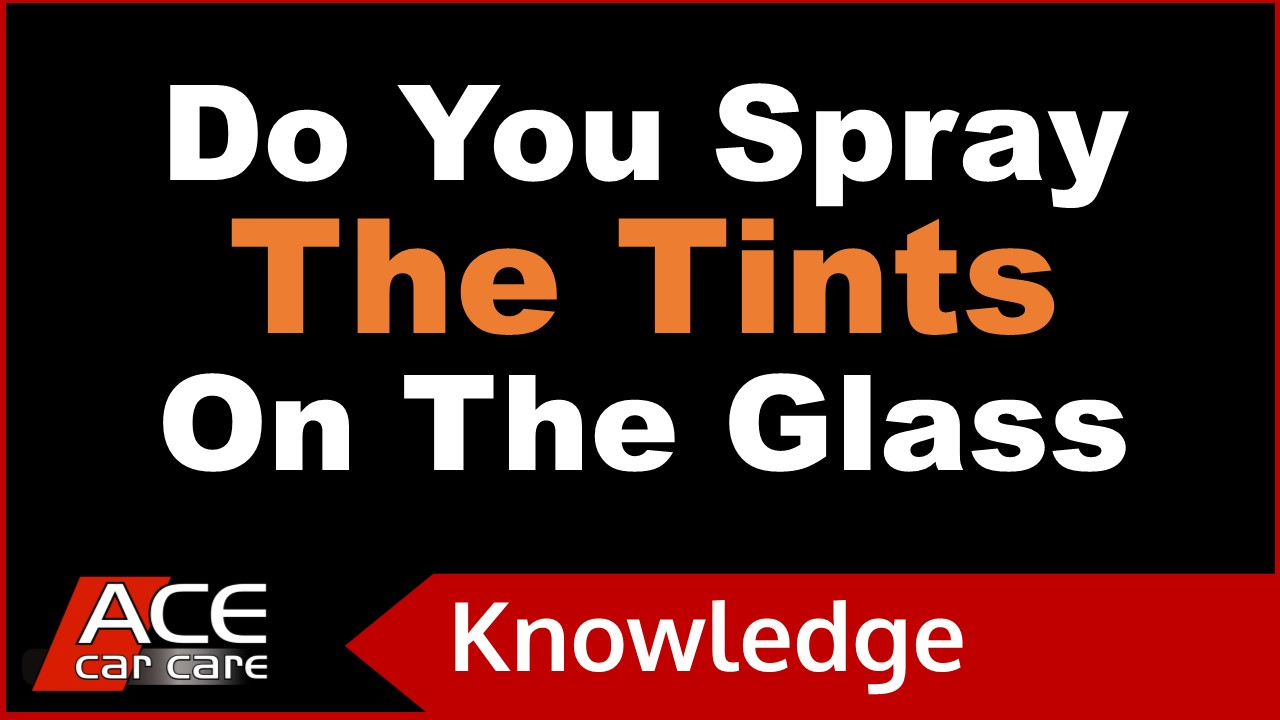 Car Tinting Knowledge Centre Video Do You Spray The Tints