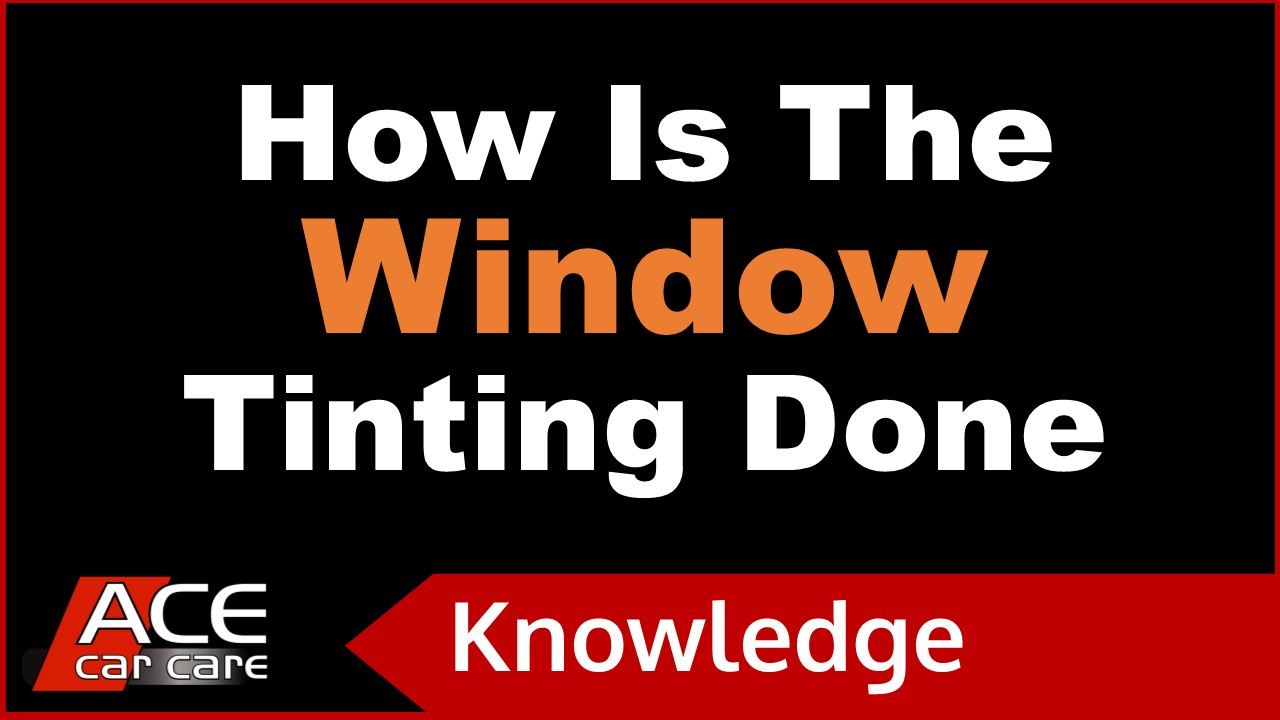 Window Tinting Knowledge Centre Video How Is Tinting Done